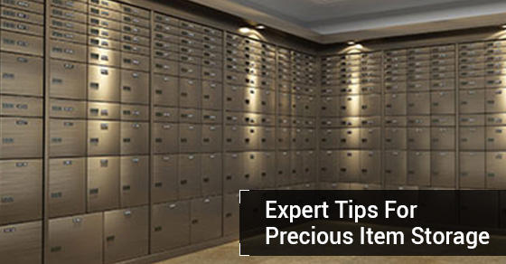Expert Tips For Precious Item Storage