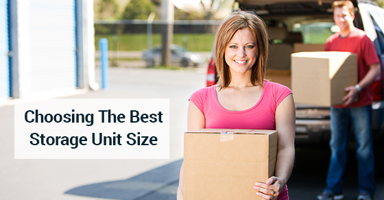 Choosing The Best Storage Unit Size