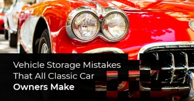 Vehicle Storage Mistakes That All Classic Car Owners Make