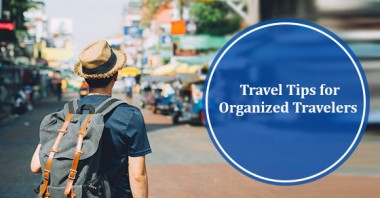 Travel Tips for Organized Travelers